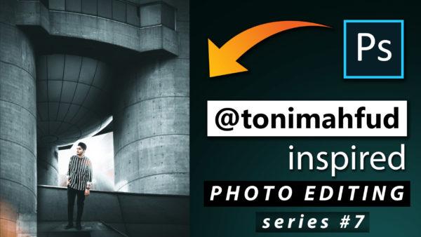 Toni Mahfud Inspired Photo Editing Series #7 by @ashvircreations | How to Edit Photo Like Toni Mahfud in Photoshop cc 2020
