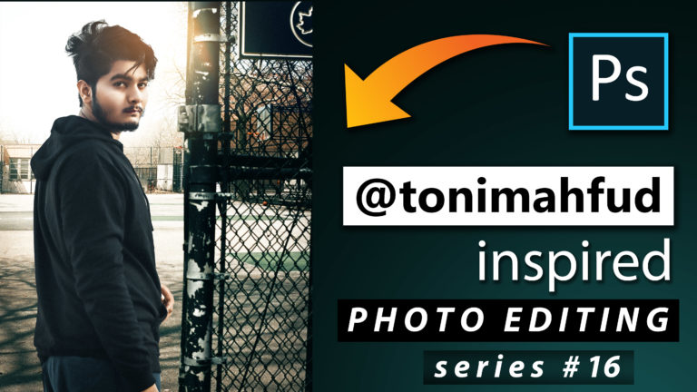 Toni Mahfud Inspired Photo Editing Series #16 by @ashvircreations | How to Edit Photo Like Toni Mahfud in Photoshop cc 2020