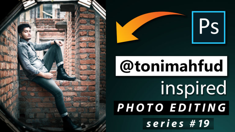 Toni Mahfud Inspired Photo Editing Series #19 by @ashvircreations | How to Edit Photo Like Toni Mahfud in Photoshop cc 2020