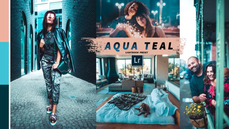 Download Aqua Teal Lightroom Presets of 2020 for Free | Aqua Teal Desktop Lightroom Presets