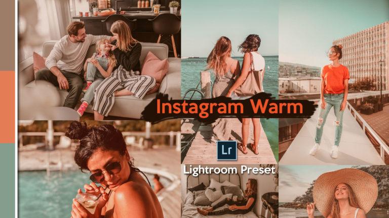 Download Instagram Warm Lightroom Presets of 2020 for Free   Instagram Warm Desktop Lightroom Presets   How to Edit Like Instagram Warm
