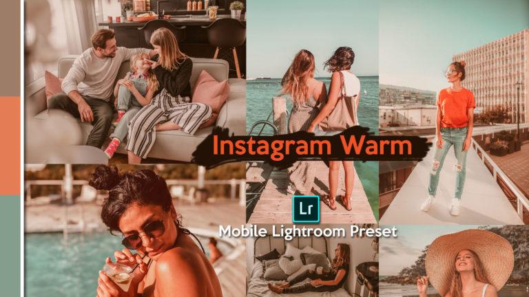 Download Instagram Warm Lightroom Mobile Presets DNG of 2020 for Free | Instagram Warm Mobile Lightroom Preset DNG of 2020 Download free | How to Edit Like Instagram Warm