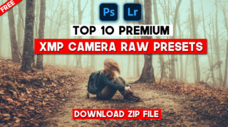 Top 10 Premium XMP Camera Raw Presets of 2020 JULY | Download Free Top 10 XMP Presets of 2020 | Top 10 Camera Raw Presets of 2020