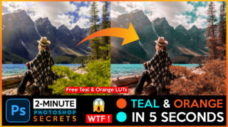 2-Minutes Photoshop | Teal & Orange Colorgrading in 5 Seconds in Photoshop + Free Download Teal & Orange LUTs