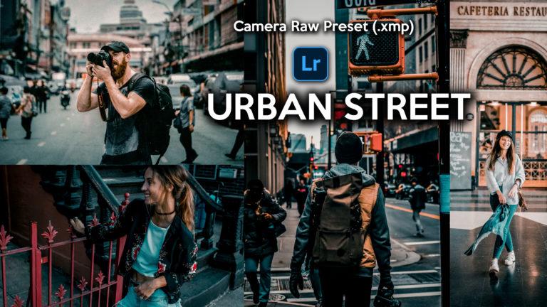 Download Urban Street Camera Raw XMP Preset of 2020 for Free | Urban Street Camera Raw Preset of 2020 Download free XMP Preset | How to Edit Like Urban Street Colorgrading