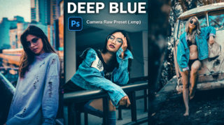 Download Deep Blue Camera Raw XMP Preset of 2020 for Free | Deep Blue Camera Raw Preset of 2020 Download free XMP Preset | How to Edit Like Deep Blue Effect