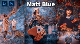 Download Matt Blue Camera Raw XMP Preset of 2020 for Free | Matt Blue Camera Raw Preset of 2020 Download free XMP Preset | How to Edit Like Matt Blue Effect