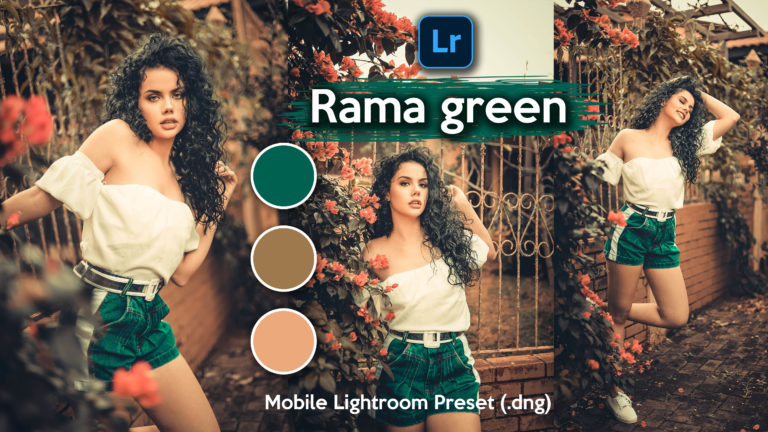 Download Rama Green Lightroom Mobile Presets DNG of 2020 for Free | Rama Green Mobile Lightroom Preset DNG of 2020 Download free | How to Edit Like Rama Green Effect