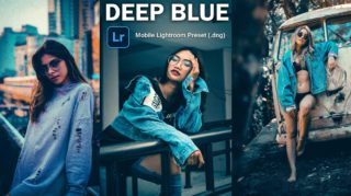 Download Deep Blue Lightroom Mobile Presets DNG of 2020 for Free | Deep Blue Mobile Lightroom Preset DNG of 2020 Download free | How to Edit Like Deep Blue Effect
