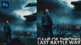 Game Of Thrones Last Battle War Inspired Cinematic Fantasy Photo Manipulation in Photoshop CC