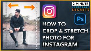 2-Minutes Photoshop | 2 Ways to Crop & Stretch Photo for Instagram in Photoshop cc | Instagram Crop Ratio in Photoshop