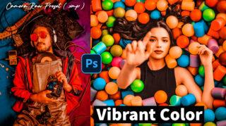 Download Vibrant Colors Camera Raw XMP Preset of 2020 for Free | Vibrant Colors Camera Raw Preset of 2020 Download free XMP Preset | How to Edit Like Vibrant Colors Effect