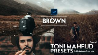 Download Toni Mahfud Inspired Brown Lightroom Mobile Presets DNG of 2020 for Free | Toni Mahfud Inspired Brown Mobile Lightroom Preset DNG of 2020 Download free | How to Edit Like Toni Mahfud Brown Tone