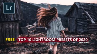 Download Top 10 Lightroom Presets Of 2020 For Free | How to Install Presets in Lightroom | Download Free Top 10 Lightroom Preset Pack Of 2020