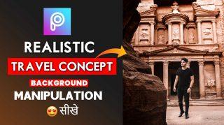 2-Minutes PicsArt | Realistic Travel Photo Manipulation in PicsArt Hindi Tutorial | Travel Photo Editing