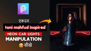 PicsArt Toni Mahfud Hindi Tutorial | Neon Car Photo Toni Mahfud Manipulation in PicsArt Tutorial