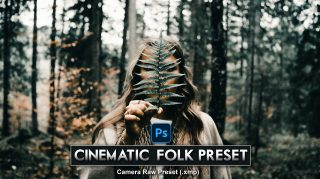 Download Cinematic FOLK Camera Raw XMP Preset of 2020 for Free | Cinematic FOLK Camera Raw Preset of 2020 Download free XMP Preset | How to Edit Like Cinematic FOLK Effect