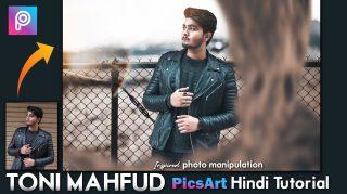 PicsArt Hindi Tutorial Toni Mahfud Inspired Photo Manipulation | How to Edit Like Toni Mahfud in PicsArt
