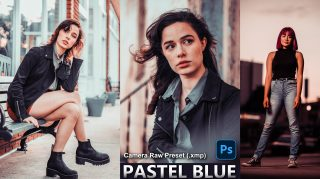 Download Pastel Blue Camera Raw XMP Preset of 2020 for Free | Pastel Blue Camera Raw Preset of 2020 Download free XMP Preset | How to Edit Like Pastel Blue Effect