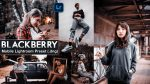 Download BLACKBERRY Lightroom Mobile Presets DNG of 2020 for Free | BLACKBERRY Mobile Lightroom Preset DNG of 2020 Download free | How to Edit Like BLACKBERRY Tone