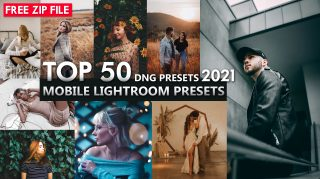 Top 50 Mobile Lightroom Presets of 2021 | Download Free ZIP File | Top 50 DNG Presets of 2021 | Top 50 iPhone Lightroom Presets of 2021 for Free