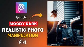 PicsArt Realistic Moody Dark Photo Editing in Hindi   PicsArt Hindi Tutorial by ashvircreations