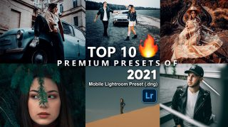 Top 10 Premium Lightroom Mobile Presets DNG of 2021 for Free | Top 10 Premium Mobile Lightroom Preset DNG of 2021 Download free | TOP 10 PREMIUM PRESETS OF 2021