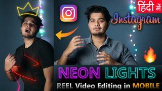 Instagram REELS NEON Lights Scribble Effect in Mobile Video Editing in Hindi | SCRIBBLE NEON EFFECT