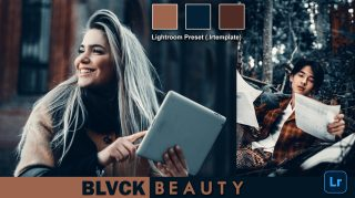 Download BLVCK BEAUTY Lightroom Presets of 2021 for Free | BLVCK BEAUTY Desktop Lightroom Presets