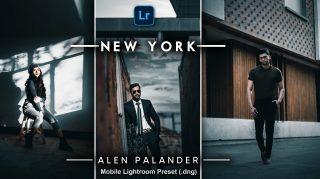 Alen Palander NEW YORK Lightroom Mobile Presets DNG of 2021 for Free | Alen Palander NEW YORK Mobile Lightroom Preset DNG of 2021 for free
