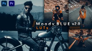 Moody Blue v2.0 LUTs of 2021 | How to Colorgrade Moody Blue v2.0 Effect to Photos & Videos in Photoshop & Premiere Pro