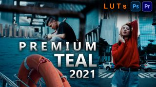 Premium TEAL LUTs of 2021 | How to Colorgrade Premium TEAL Effect to Photos & Videos in Photoshop & Premiere Pro
