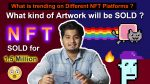 What kind of #Artwork will be SOLD as NFTs on which NFT Platform is Best | Complete Case Study of NFT