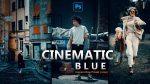Cinematic Blue Camera Raw XMP Preset of 2021 for Free | Cinematic Blue Camera Raw Preset of 2021 Free XMP Preset