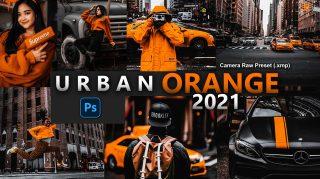 Urban Orange Camera Raw XMP Preset of 2021 for Free | Urban Orange Camera Raw Preset of 2021 Free XMP Preset
