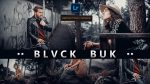 BLVCK BUK Lightroom Presets of 2021 for Free | BLVCK BUK Desktop Lightroom Presets of 2021