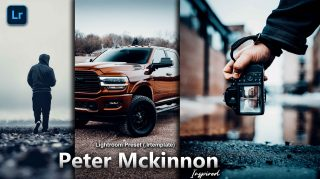 Peter Mckinnon Inspired Lightroom Presets of 2021 for Free | Peter Mckinnon Inspired Desktop Lightroom Presets of 2021