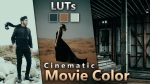 FREE Cinematic Movie Color | How to Edit Cinematic Tone to Photos & Videos | Cinematic Movie LUTs