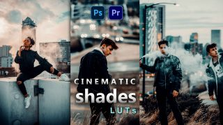 Cinematic Shades LUTs of 2021 | How to Colorgrade Cinematic Shades Effect to Photos & Videos in Photoshop & Premiere Pro